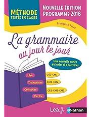 La Grammaire au jour le jour - Contenus année 3 - CE2/CM1/CM2 - Nouvelle édition