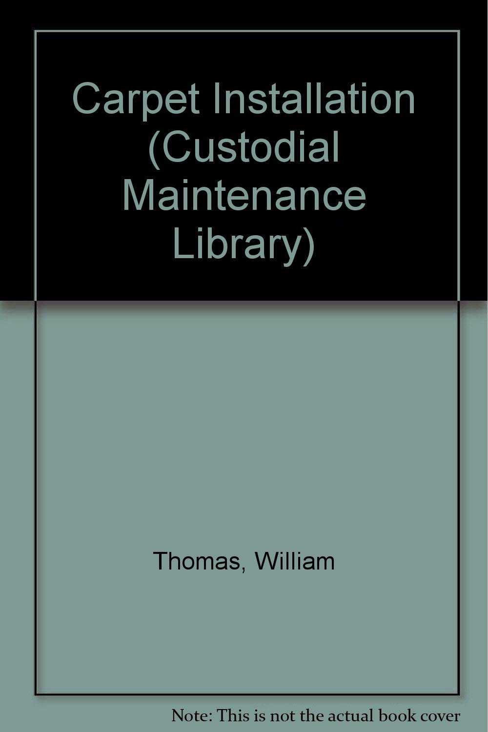 Carpet Installation (Custodial Maintenance Library)