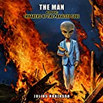 Invaders of the Parallel Soul: The Man, Book One | Julius Robinson