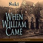 When William Came |  Saki