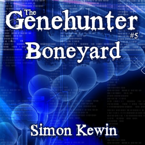 Boneyard: The Genehunter Series, Book 5