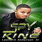 The Spy King | Leonard Anderson Jr.
