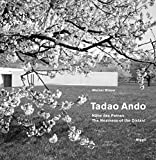 Tadao Ando: The Nearness of the Distant