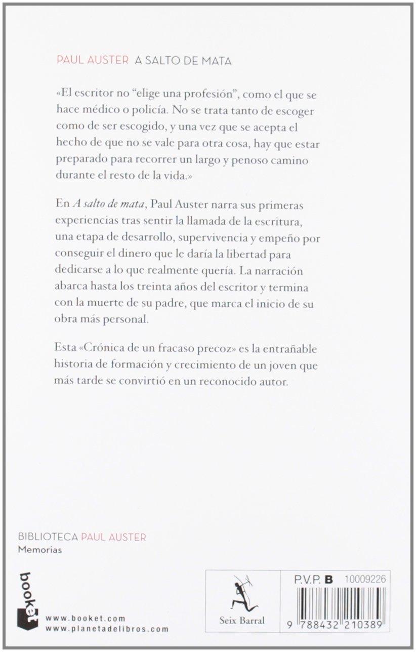 A salto de mata: Crónica de un fracaso precoz Biblioteca Paul Auster: Amazon.es: Paul Auster, Benito Gómez Ibáñez: Libros
