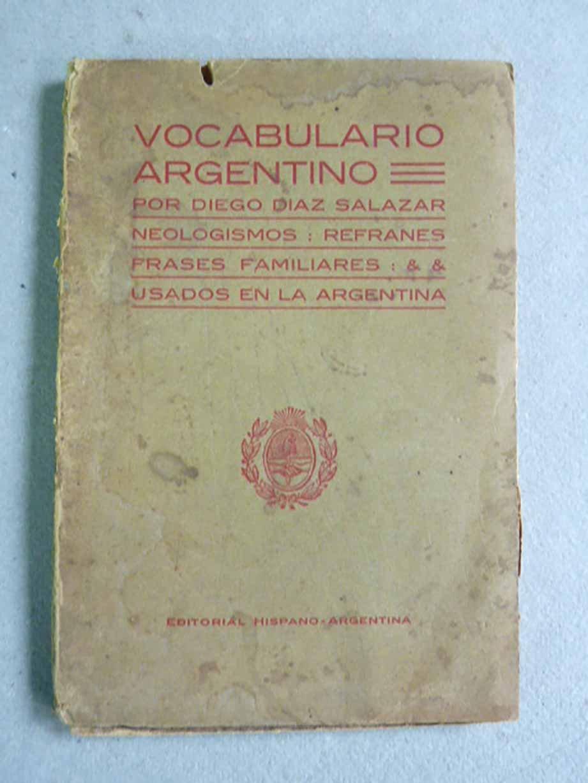 Vocabulario Argentino Neologismos Refranes Frases