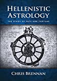 img - for Hellenistic Astrology: The Study of Fate and Fortune book / textbook / text book