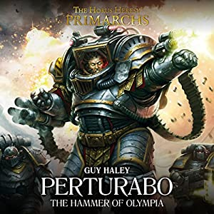 Perturabo: The Hammer of Olympia Audiobook