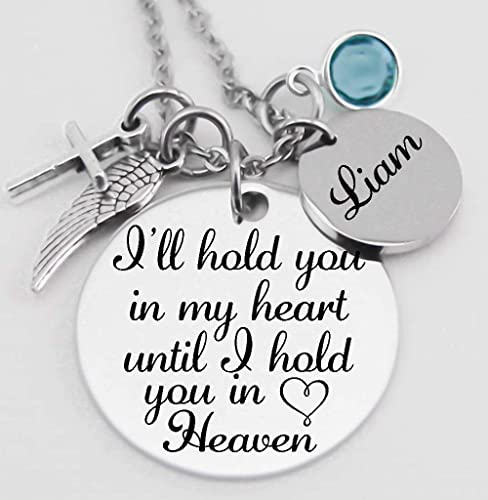 Memorial Jewelry I will hold you in my heart until I hold you in heaven necklace