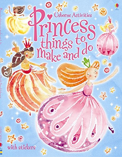 Download Princess Things to Make and Do PDF