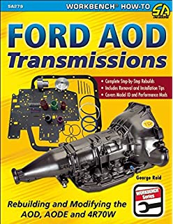 amazon com atsg aode 4r70w ford transmission repair manual ford aod transmissions rebuilding and modifying the aod aode and 4r70w sa design