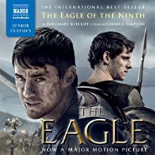 The Eagle of the Ninth Audiobook by Rosemary Sutcliff Narrated by Charlie Simpson