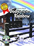 Dody the Dog Has a Rainbow, Patricia Derrick, 1933818107