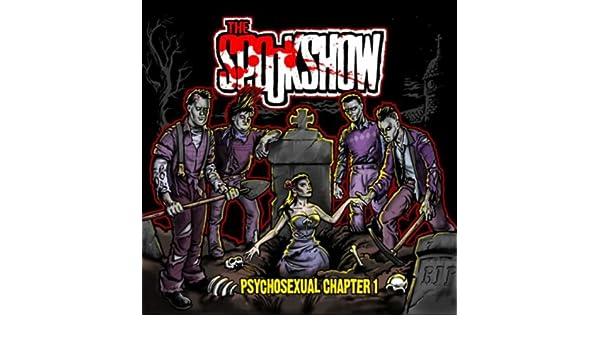The spookshow psychosexual