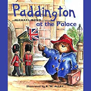 Paddington at the Palace Audiobook
