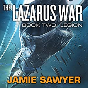 The Lazarus War: Legion Audiobook