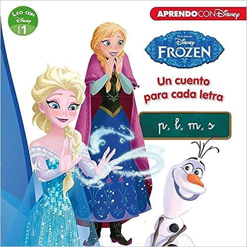 Frozen. Un Cuento Para Cada Letra: P, M, L, S por Myr Servicios Editoriales S.l.; epub