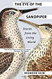 img - for The Eye of the Sandpiper: Stories from the Living World book / textbook / text book