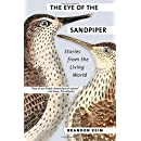 The Eye of the Sandpiper: Stories from the Living World
