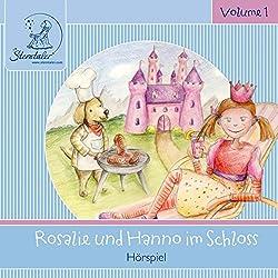 Rosalie und Hanno im Schloss (Sterntaler Hörgeschichten)