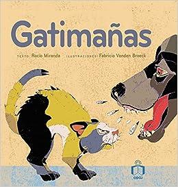 Gatima/ntilde;as (Reloj De Cuentos) (Spanish Edition): Rocio Miranda: 9786077749172: Amazon.com: Books