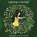 Ladybug! Ladybug! (Flitter Flutter Crawly)