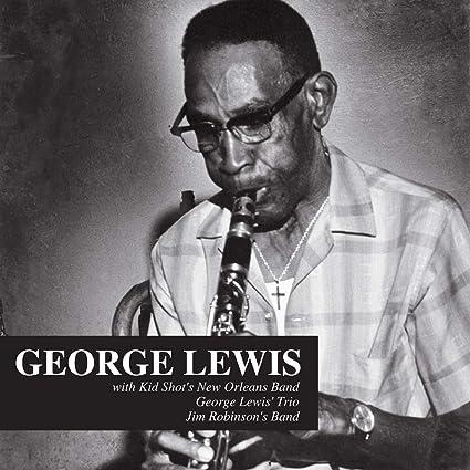 Amazon   George Lewis   Lewis, George   モダンジャズ   音楽
