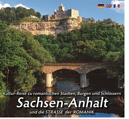 Mittelalterlicher Burgen  U. Schlösserlandschaft SACHSEN ANHALT  Und Die STRASSE DER ROMANIK