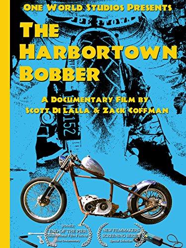 (The Harbortown Bobber)
