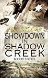 Showdown in Shadow Creek, A. C. Croom, 1615726659