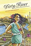 img - for Dirty River: A Queer Femme of Color Dreaming Her Way Home book / textbook / text book