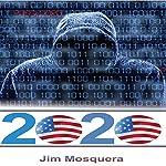 2020: Chandler Scott, Book 1   Jim Mosquera