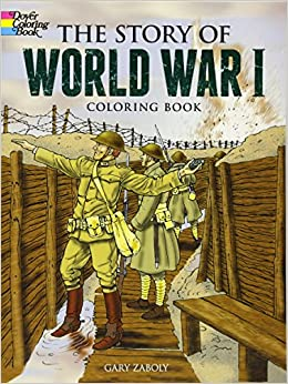 The Story of World War I Coloring Book (Dover History Coloring ...