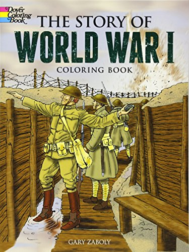 The Story of World War I Coloring Book (Dover History Coloring Book) -