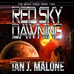 Red Sky Dawning : The Mako Saga, Book 2 | Ian J. Malone