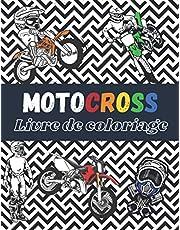 Motocross Livre de coloriage: Plus de 30 dessins à colorier avec : moto, dirtbike, équipement du pilote… | Age 7 - 14 |