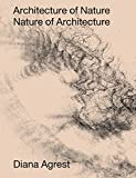 img - for Architecture of Nature: Nature of Architecture book / textbook / text book