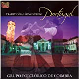 Traditional Songs from Portugal by Grupo Folclorico De Coimbra (2005-05-03)