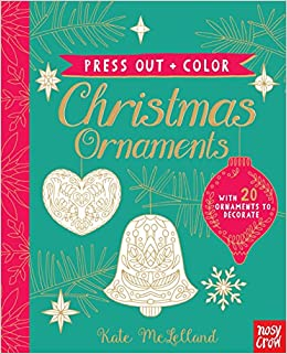 press out and color christmas ornaments nosy crow kate mclelland 9780763696184 amazoncom books