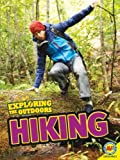img - for Hiking (Exploring the Outdoors) book / textbook / text book