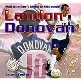 Landon Donovan (World Soccer Stars / Estrellas del Ftbol Mundial) Arturo Contro and Megan Benson