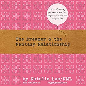 The Dreamer and the Fantasy Relationship Audiobook