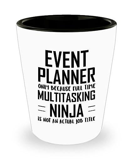 Amazon.com | Event planner Shot Glass - Full Time ...