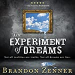 The Experiment of Dreams | Brandon Zenner