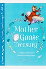 Mother Goose Treasury: A Beautiful Collection of Favorite Nursery Rhymes (Hardcover Storybook Treasury) Hardcover