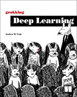 Grokking Deep Learning Front Cover