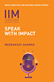 IIMA-Speak with Impact: Speak With Impact