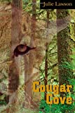Cougar Cove, Julie Lawson, 155143072X