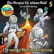 Leo und die Mondlandung (Leo und die Abenteuermaschine 5) | Matthias Arnold, Simone Döring