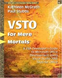 VSTO for Mere Mortals¿: A VBA Developer's Guide to Microsoft Office Development Using Visual Studio 2005 Tools for Office