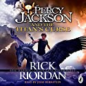 The Titan's Curse: Percy Jackson, Book 3 | Livre audio Auteur(s) : Rick Riordan Narrateur(s) : Jesse Bernstein